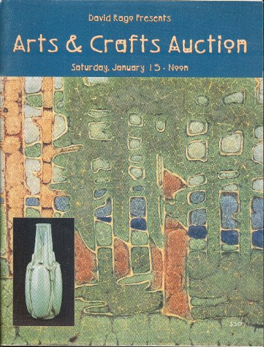 David Rago Presents Arts & Crafts Auction: Saturday, January 15, 2000, Lambertville, New Jersey