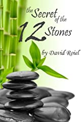 The Secret of the 12 Stones Kindle Edition
