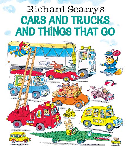 (Richard Scarry's Cars and Trucks and Things That)