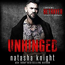 Unhinged Audiobook by Natasha Knight Narrated by Michael Pauley