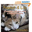 Peanut & Lily: A beautiful love story about a lifelong friendship