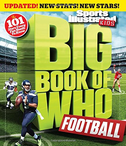 Big Book of WHO Football (Revised & Updated) (Sports Illustrated Kids Big Books)