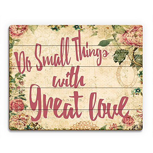 Do Small Things with Great Love- Pink on Paper: Positive Motivational Positive Uplifting Saying Quote with Vintage Cabbage Rose WallpaperWall Art Print on Wood