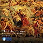 The Reformations   Prof. Christopher M. Bellitto PhD