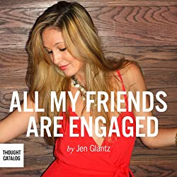 All My Friends Are Engaged
