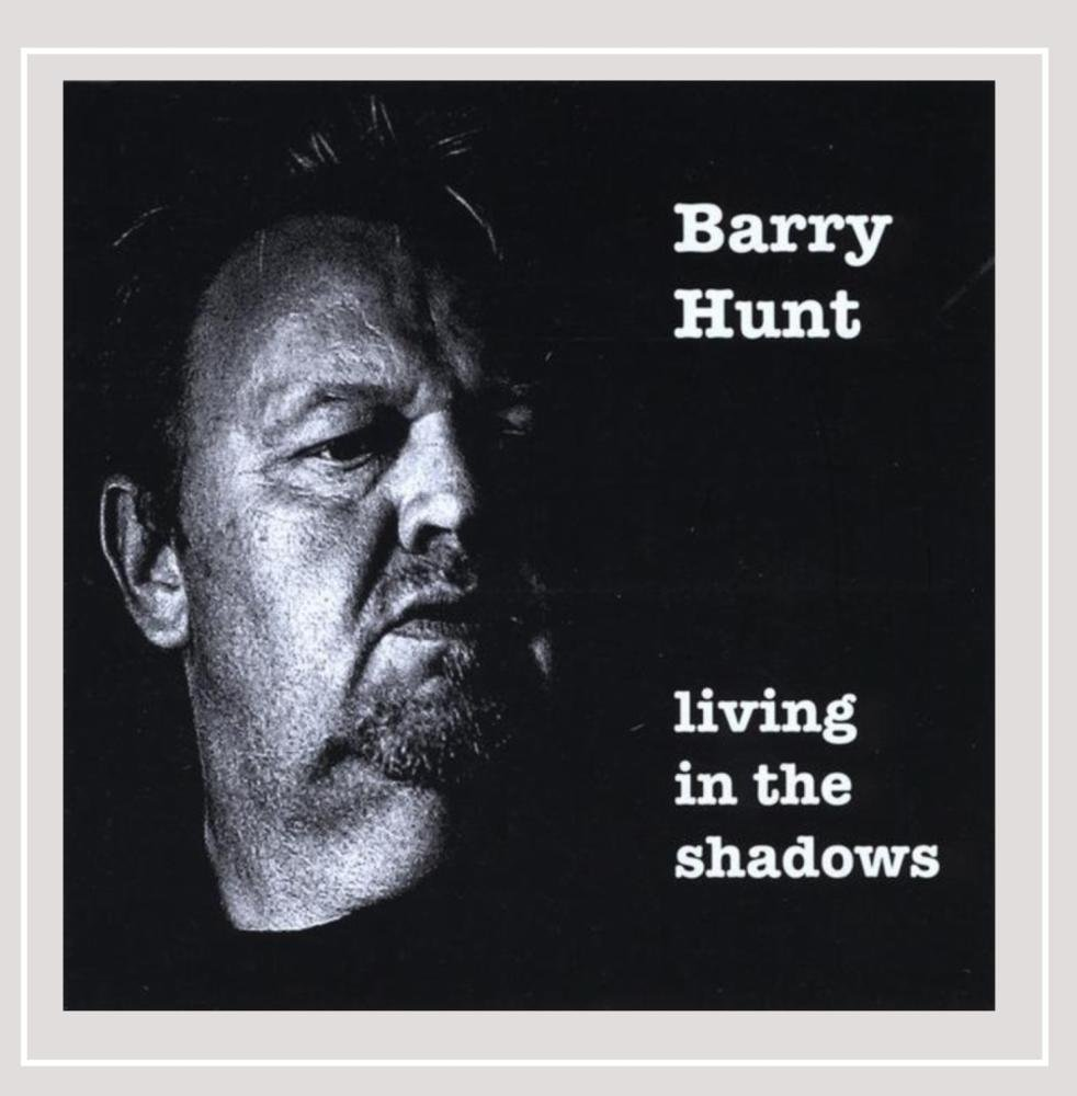 5017ca029e0 Barry Hunt - Living in the shadows - Amazon.com Music
