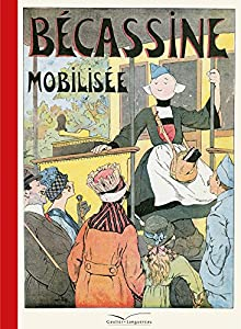 """Afficher """"Bécassine Bécassine mobilisée"""""""