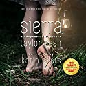 Sierra Audiobook by Taylor Dean Narrated by Karin Allers