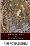 With the Black Prince, William Stoddard, 1500909297