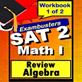 SAT 2 Math Level I Algebra Review Test Prep Flashcards--SAT Study Guide Book 1 of 2 (Exambusters SAT 2 Study Guide 4)