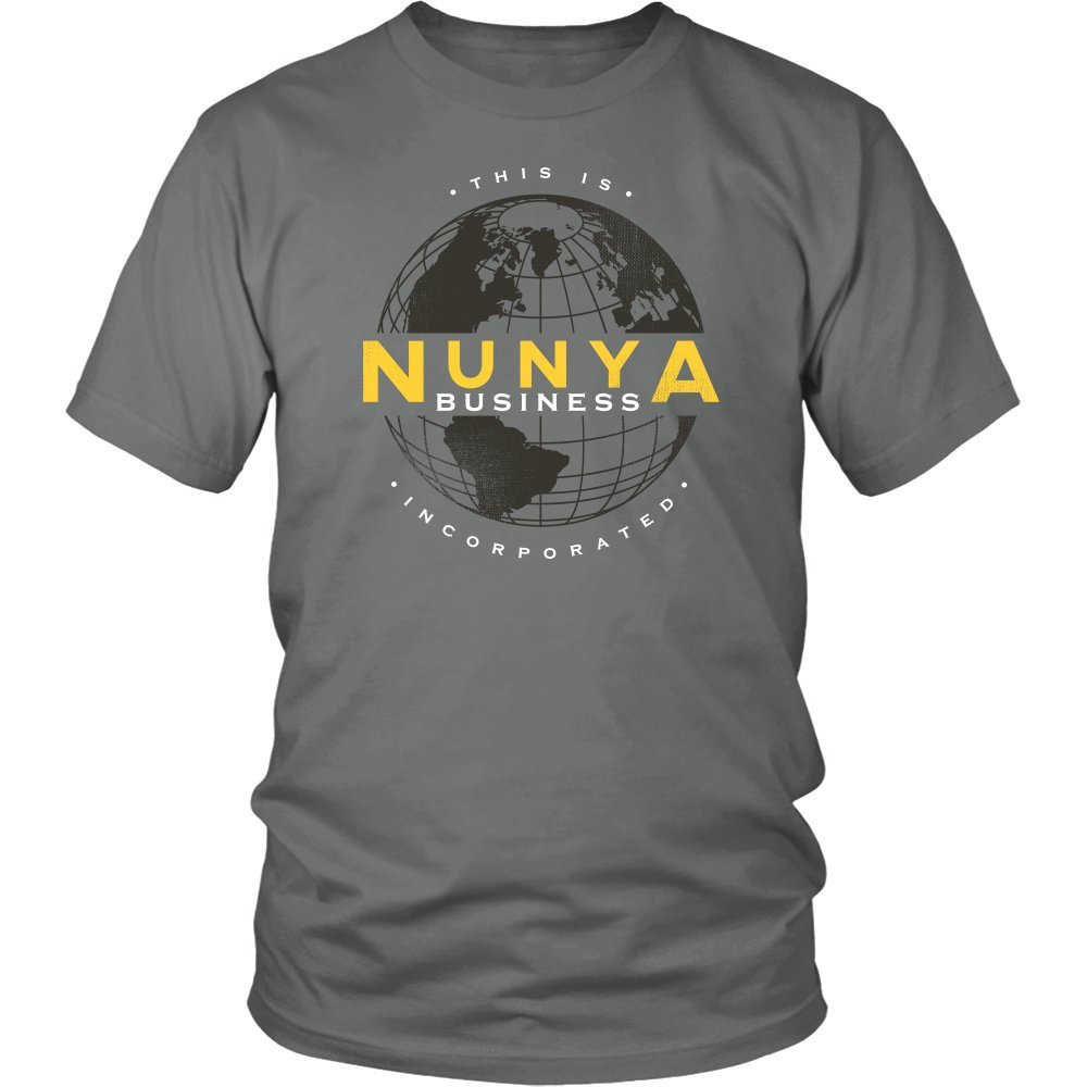 Nunya Business Inc Shirt Funny None Of Your Business Tee