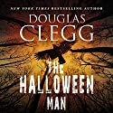 The Halloween Man Audiobook by Douglas Clegg Narrated by William Michael Redman