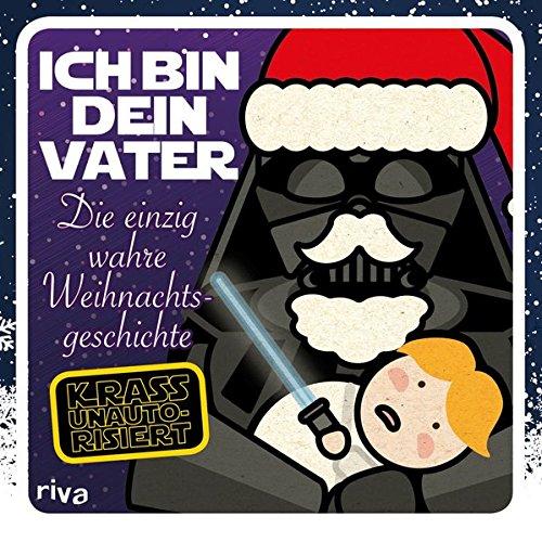 ich-bin-dein-vater-die-einzig-wahre-weihnachtsgeschichte