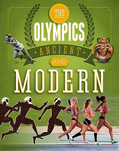 The Olympics: Ancient to Modern (The Ancient Olympic Games)