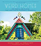 img - for Weird Homes: The People and Places That Keep Austin Strangely Wonderful book / textbook / text book