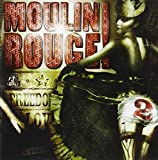 Moulin Rouge 2 by Various