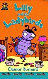 img - for Little Bugs: Lilly and the Ladybirds Bk.3 (My First Read Alones) book / textbook / text book
