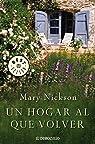 Un hogar al que volver par Mary Nickson