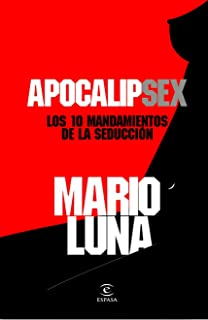 Sex Code: El manual práctico de los maestros de la seducción: 1: Amazon.es: Luna, Mario: Libros