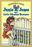 Junie B. Jones and a Little Monkey Business, Barbara Park, 0679838864