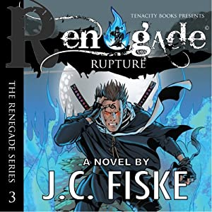 Renegade Rupture Audiobook