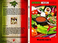 "50 family recipes of authentic Mexican cooking from Ricardo Lopez. ""Authentic Mexican Cooking"" features soups and entrees, including several traditional dishes, as well as offerings you may not have tried before.  They all will delight the pa..."