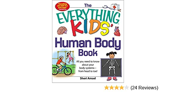 the everything kids human body book all you need to know about