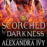 Scorched by Darkness | Alexandra Ivy