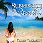 Submission in Paradise | Claire Thompson