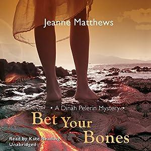 Bet Your Bones Audiobook