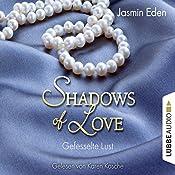 Gefesselte Lust (Shadows of Love 2) | Jasmin Eden