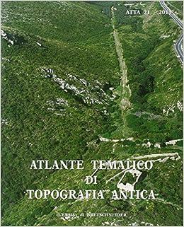 Book Atlante Tematico Di Topografia Antica 21-2011
