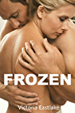 Frozen: A Wife Sharing Story