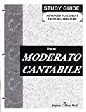img - for Moderato Cantabile - Study Guide for the AP French Literature Exam (French edition) by Stephen C. Clem (1996-10-01) book / textbook / text book