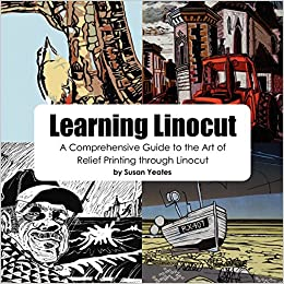 'WORK' Learning Linocut: A Comprehensive Guide To The Art Of Relief Printing Through Linocut. handle luchan games Premier listen initial