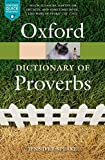 The Oxford Dictionary of Proverbs (Oxford Quick Reference)
