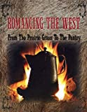 Romancing the West, Francis Gillette, 0963606603