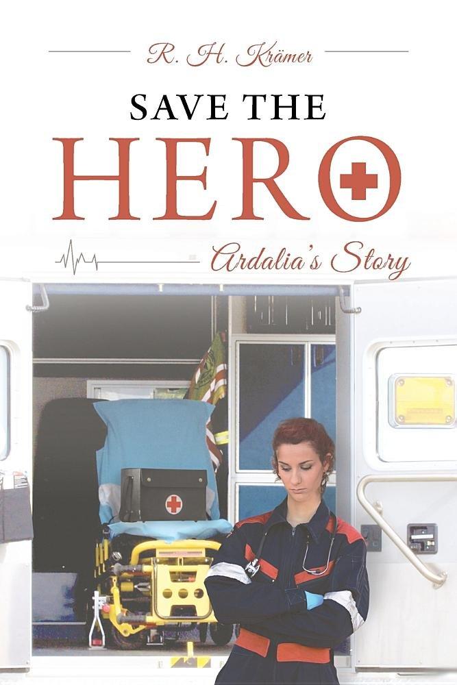 Save the Hero: Ardalia's Story pdf