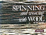 img - for Spinning and Weaving with Wool book / textbook / text book