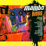 The Mambo Kings- Music from and Inspired by the Motion Picture