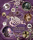 img - for The Dark Crystal: The Ultimate Visual History book / textbook / text book