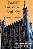 Ravens, Kinfolk and Foul Play, Emma Goodwyn, 1500425397