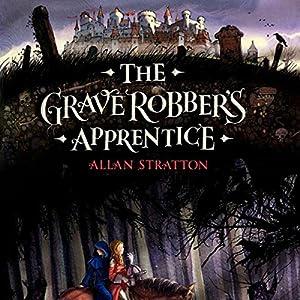 The Grave Robber's Apprentice Audiobook