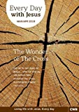 Every Day With Jesus Mar/Apr 2019 LARGE PRINT: The Wonder of the Cross