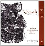 Affimals : Affirmations + Animals, Bond, Elaine Miller, 3643102127