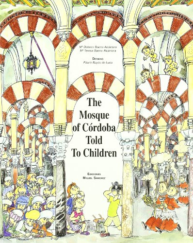 The Mosque of Cordoba Told To Children