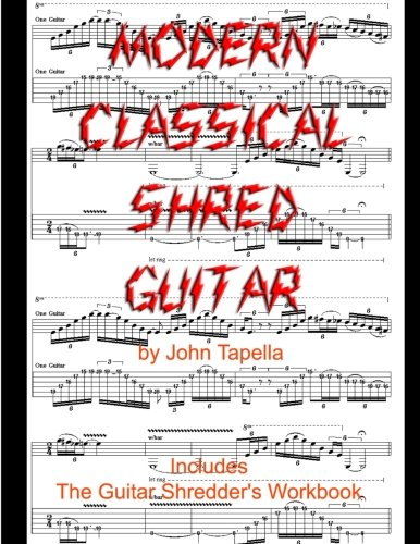 Modern Metal Guitar - Modern Classical Shred Guitar: The Guitar Shredders' Workbook