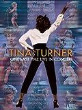 Tina Turner - One Last Time