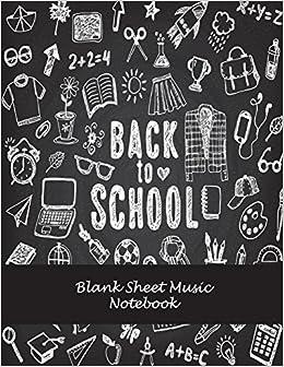Amazoncom Back To School Blank Sheet Music Notebook Music