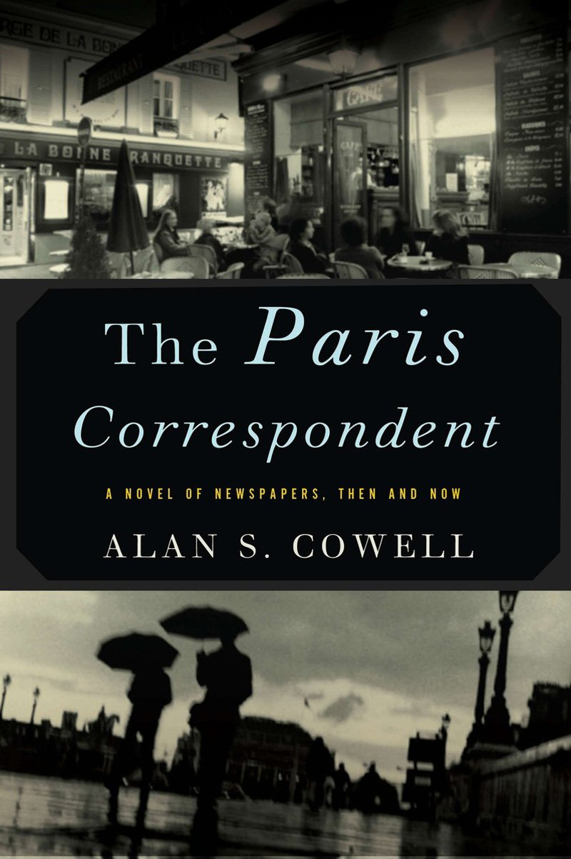 Download The Paris Correspondent: A Novel of Newspapers, Then and Now pdf